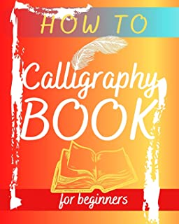 Lettering How to calligraphy b...